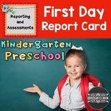 First Day of School Kindergarten/Preschool Report Card