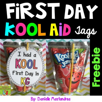 First Day of School Kool Aid Tags {FREEBIE}