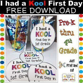First Day of School Kool-Aid Tags...  {Pre-K - 5th Grade}