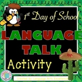 "First Day of School ""Language Talk"""