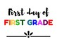 First Day of School & Last Day of School Signs Preschool through Twelfth Grade