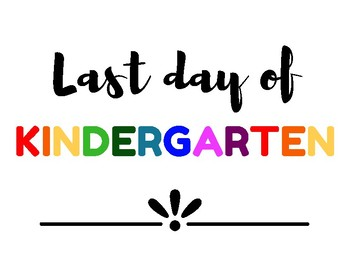 First Day of School & Last Day of School Signs Preschool through Twelfth Grade