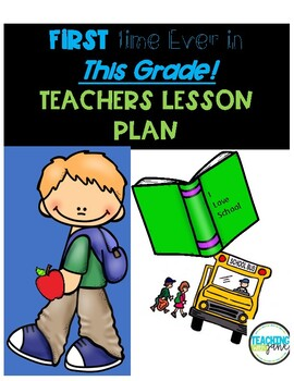 First Day of School Lesson Plans for All Elementary Grades