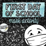 First Day of School Mask Activity for ELA