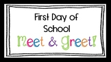 First Day of School Meet and Greet - EDITABLE PowerPoint Template