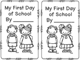 First Day of School Mini Book *Freebie