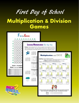 First Day of School:  Multiplication and Division Games