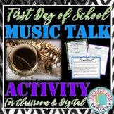 """First Day of School """"Music Talk"""" Activity"""