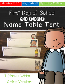 First Day of School NO PREP Name Table Tent
