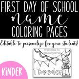 First Day of School Name Coloring Pages - Kindergarten