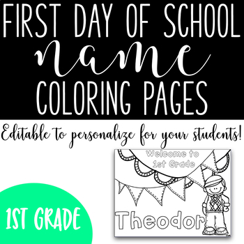 First Day of School Name Coloring Pages - First Grade