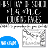 First Day of School Name Coloring Pages - Second Grade