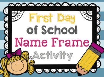 First Day of School Name Frames