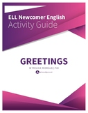 First Day of School Newcomer ELL ESL ELD Greetings Activit