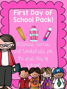 First Day of School Pack {Activities, Games, Worksheets fo