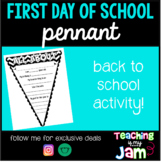 First Day of School Pennant