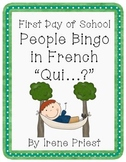 First Day of School - People Bingo - Oral Communication in French