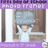 First Day of School Picture Frames!