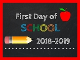 First Day of School Poster Sign 2018-19