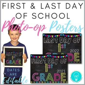 First & Last Day of School Posters: Chalkboard & Brights (