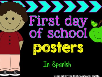 First Day of School Posters in Spanish