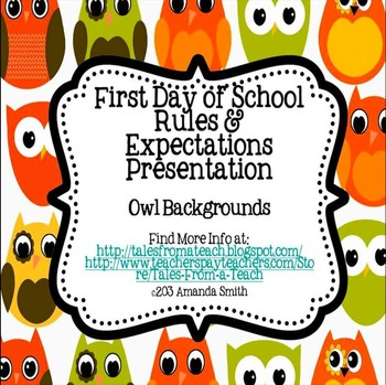 First Day of School Presentation: Rules & Policies
