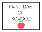 First Day of School Printable, Photo Prop