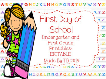 First Day of School Printables- Editable