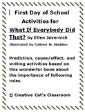 First Day of School Reading/Writing: What If Everybody Did That?