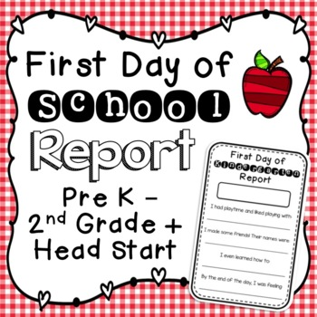 First Day of School Report for Pre-K through Second Grade