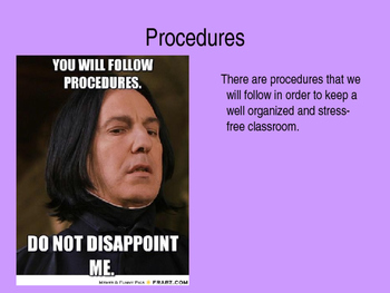 First Day of School Rules and Procedures PPT - with MEMES!