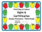 First Day of School SIGNS & CERTIFICATES Grades PreK K 1 2 3
