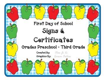First Day of School SIGNS & CERTIFICATES Grades PreK K 1 2 3