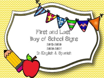 First Day of School Signs (English and Spanish)