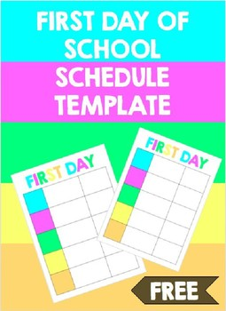 First Day of School Schedule Template