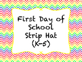 First Day of School Sentence Strip Hats