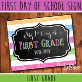 First Day of School Sign - 1st Grade - Stripe/Chalkboard B