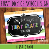 First Day of School Sign - 1st Grade - Stripe/Chalkboard B