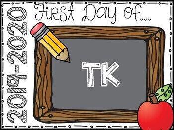 First Day of School Sign 2018-2019