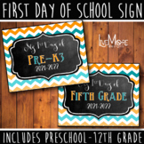 First Day of School Sign 2018-2019 Back To School INCLUDES Preschool - 4th Grade