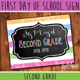 First Day of School Sign - 2nd Grade - Stripe/Chalkboard B