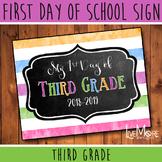 First Day of School Sign - 3rd Grade - Stripe/Chalkboard B