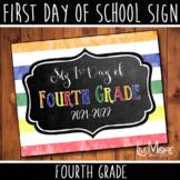 First Day of School Sign - 4th Grade - Stripe/Chalkboard B