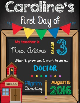 First Day of School Sign - EDITABLE - All Grades - Chalkboard