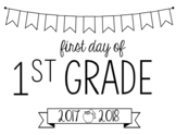 First Day of School Sign--Editable for any Grade or Year