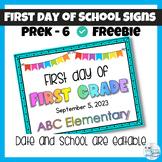 First Day of School Signs Editable Freebie PreK - 5