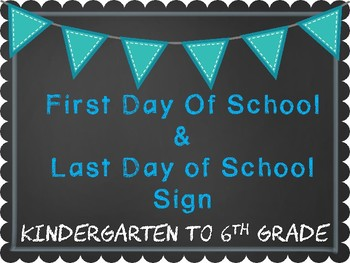 First Day of School Sign (K-6th)