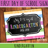 First Day of School Sign - Kindergarten - Stripe/Chalkboar