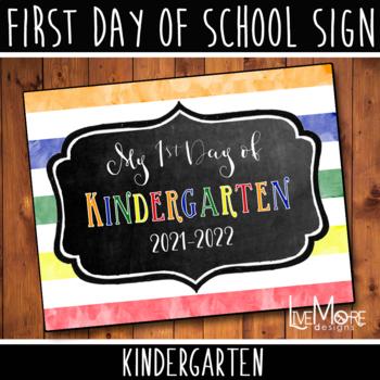 First Day of School Sign - Kindergarten - Stripe/Chalkboard Back To School
