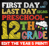 First Day of School Sign & Last Day of School Sign • Preschool - 12th Grade